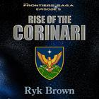 Rise of the Corinari by Ryk Brown