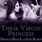 Their Virgin Princess by Shayla Black, Lexi Blake