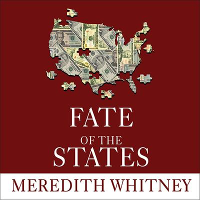 Fate of the States by Meredith Whitney