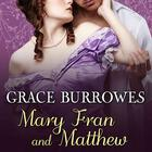Mary Fran and Matthew by Grace Burrowes