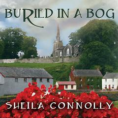 Buried in a Bog by Sheila Connolly