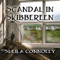 Scandal in Skibbereen by Sheila Connolly