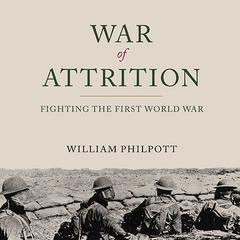 War of Attrition by William Philpott