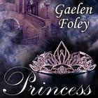 Princess by Gaelen Foley