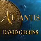 Atlantis by David Gibbins