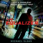 The Equalizer by Michael Sloan