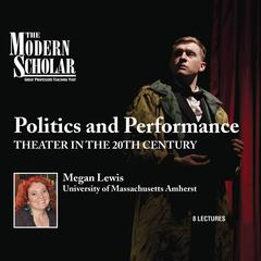 Politics and Performance by Megan Lewis