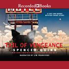 Tail of Vengeance by Spencer Quinn