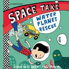 Space Taxi: Water Planet Rescue by Wendy Mass, Michael Brawer
