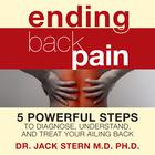 Ending Back Pain by Jack Stern, MD, PhD