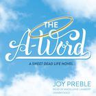 The A-Word by Joy Preble