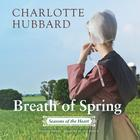 Breath of Spring by Charlotte Hubbard