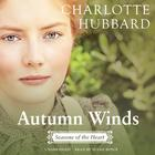 Autumn Winds by Charlotte Hubbard
