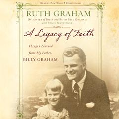 A Legacy of Faith by Ruth Graham