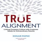 True Alignment by Edgar Papke