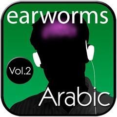 Rapid Arabic, Vol. 2 by Earworms Learning