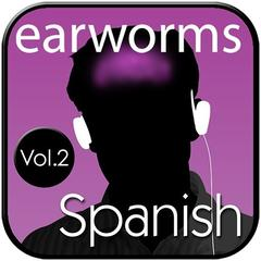 Rapid Spanish (European), Vol. 2 by Earworms Learning