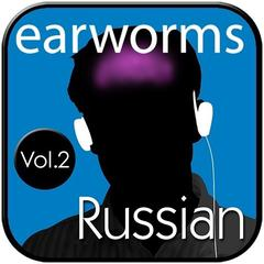 Rapid Russian, Vol. 2 by Earworms Learning