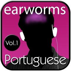 Rapid Portuguese, Vol. 1 by Earworms Learning