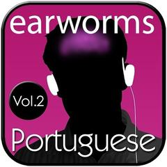 Rapid Portuguese, Vol. 2 by Earworms Learning