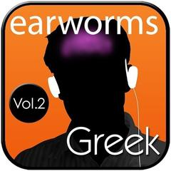 Rapid Greek, Vol. 2 by Earworms Learning