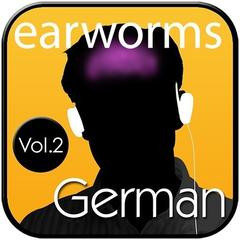 Rapid German, Vol. 2 by Earworms Learning