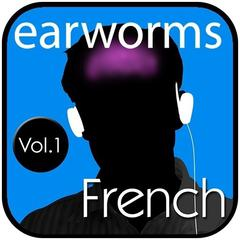 Rapid French, Vol. 1 by Earworms Learning