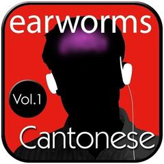 Rapid Cantonese, Vol. 1 by Earworms Learning