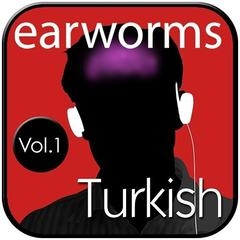 Rapid Turkish, Vol. 1 by Earworms Learning