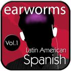 Rapid Spanish (Latin American), Vol. 1 by Earworms Learning