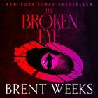 The Broken Eye by Brent Weeks