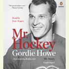 Mr. Hockey by Gordie Howe