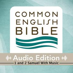 Common English Bible, Audio Edition: 1 and 2 Samuel by Common English Bible