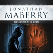 Beneath the Skin by Jonathan Maberry