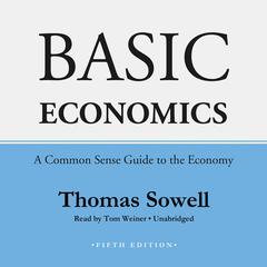 Basic Economics, Fifth Edition by Thomas Sowell