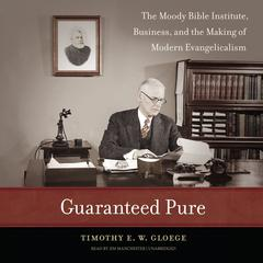 Guaranteed Pure by Timothy E. W. Gloege