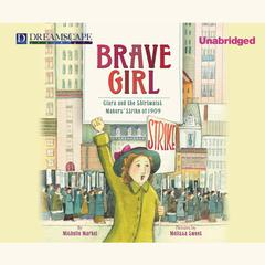 Brave Girl by Michelle Markel