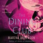 The Dining Club by Marina Anderson, Margaret Bingley