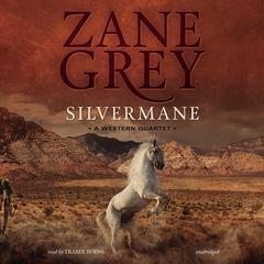 Silvermane by Zane Grey