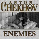 Enemies by Anton Chekhov