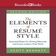 The Elements of Résumé Style by Scott Bennett