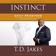 INSTINCT Daily Readings by T. D. Jakes