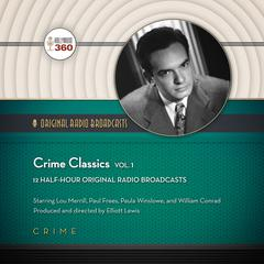 Crime Classics, Vol. 1 by Hollywood 360