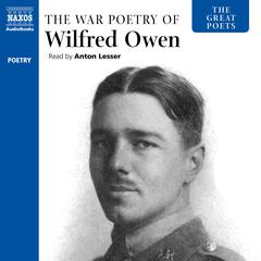 The War Poetry of Wilfred Owen by Wilfred Owen