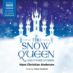 Snow Queen and Other Stories by Hans Christian Andersen