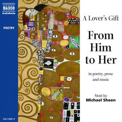 A Lover's Gift: From Him to Her by various authors