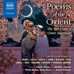 Poems of the Orient by Omar Khayyám, Rumi, Hafiz, Rabindranath Tagore