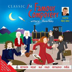 Famous Composers by Darren Henley