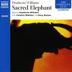 Sacred Elephant by Heathcote Williams
