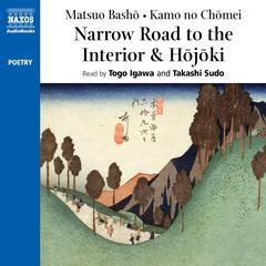 Narrow Road to the Interior and Hōjōki by Matsuo Bashō, Kamo no Chōmei